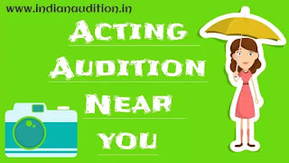 Acting Auditions in Mumbai 2020 - Auditions in Mumbai, Movies, Hindi Serial, Web series