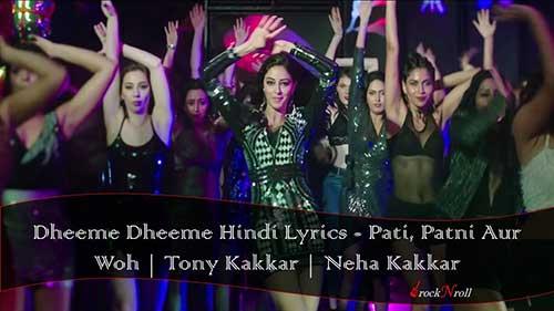 Dheeme-Dheeme-Hindi-Lyrics-Pati-Patni-Aur-Woh-Tony-Kakkar-Neha-Kakkar