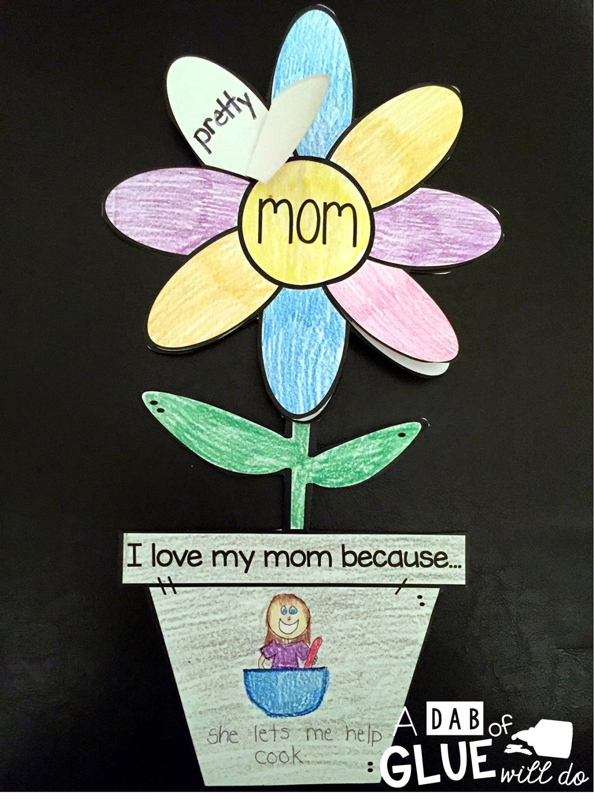 A Dab Of Glue Will Do Mother S Day Flower T