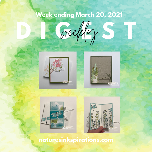 Weekly Digest | Week Ending March 20, 2021 | Nature's INKspirations by Angie McKenzie