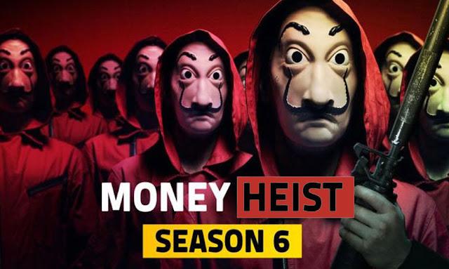 موعد عرض لاكاسا دي بابيل الموسم السادس la casa de papel season 6