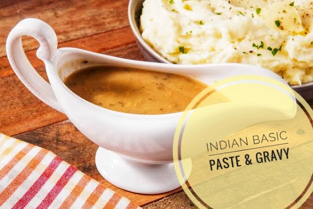 Indian basic paste & gravy