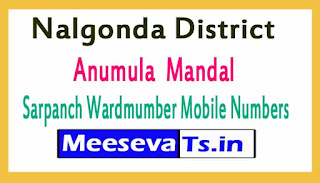 Anumula Mandal Sarpanch Wardmumber Mobile Numbers List Part I Nalgonda District in Telangana State