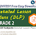 GRADE 2 DLP - Detailed Lesson Plans (UPDATED)