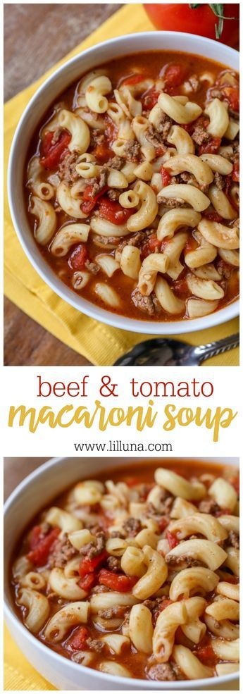 Beef & Tomato Macaroni Soup - a hearty soup full of hamburger, tomatoes, macaroni, and more! Worcestershire sauce combined with brown sugar makes for a perfectly sweet and savory flavor that is irresistible!