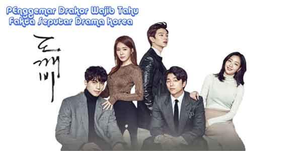 fakta-fakta seputar drama korea