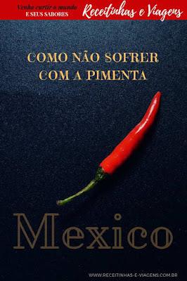 Você tem medo da pimenta no Mexico?