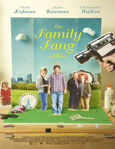 Ver The Family Fang (La familia Fang) (2015) Online