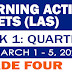 GRADE 4 LEARNING ACTIVITY SHEETS (Q3: Week 1) March 1-5, 2021