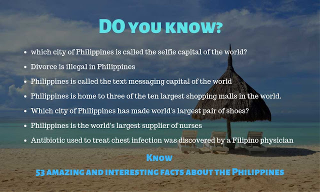 53 amazing and mind blowing facts about the Philippines