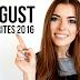 AUGUST FAVORITES 2016 – ENGLISH VIDEO