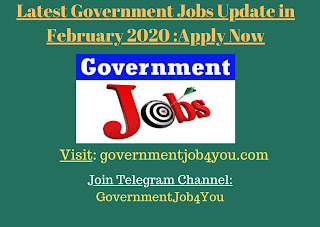 Latest Government Jobs Update in February 2020 : Government Jobs can get the latest govt jobs notifications with various information such as govt vacancies, eligibility, state, and central government Jobs and important dates updated on 03 February 2020.cheak latest Governemnt job updates in February 2020. Job seekers can make use of this page to find state and central government jobs by category, education, board, location, experience, qualification, etc., and this page lists out the latest job openings from state, central, railway, bank, PSU, SSC, UPSC, Army, Navy, Defence, and Latest Government Job Updates
