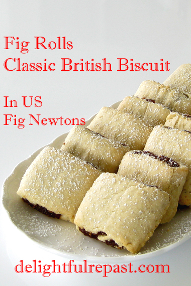 Fig Rolls - Classic British Biscuit - In US, Fig Newtons / www,delightfulrepast.com