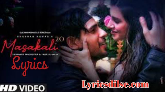 Masakali 2.0 Lyrics – Tulsi Kumar, Sachet Tandon