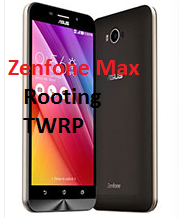 Asus Zenfone Max Rooting and TWRP