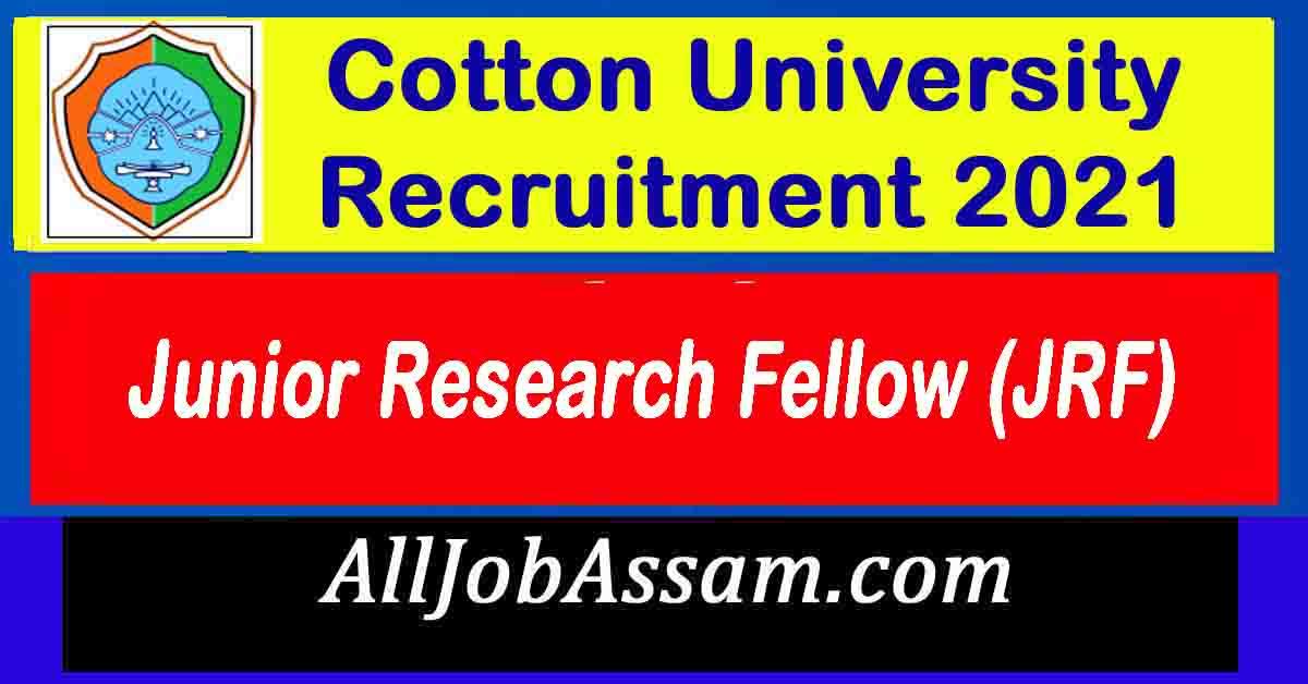 Cotton University Guwahati Recruitment 2021