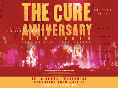 The Cure Anniversary 1978-2018 Live in Hyde Park London in theaters 7-11 A