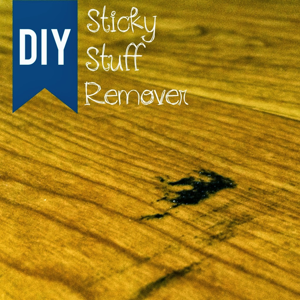 Diy Sticky Stuff Remover Lou Lou Girls