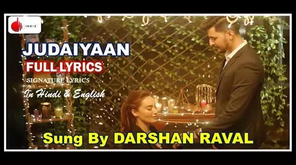 Judaiyaan Lyrics in Hindi - DARSHAN RAVAL