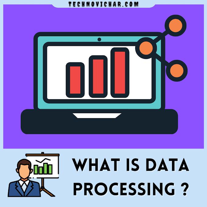 Data Processing क्या है ,Data Processing Meaning ,Method   Data Processing in Hindi