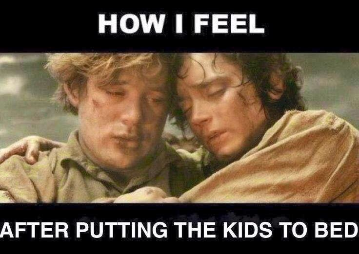 Me after putting the kids to bed. Haha