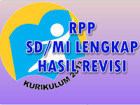 Download Contoh RPP SD/MI Kelas 1 - 6 Kurikulum 2013 Hasil Revisi
