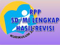 Download Contoh RPP SD/MI Kelas 1 - 6 Kurikulum 2013 Hasil Revisi
