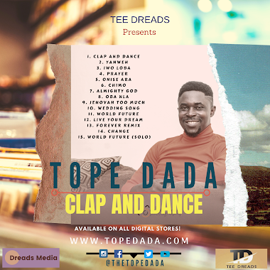Tope Dada (Tee Dreads) - CLAP and DANCE