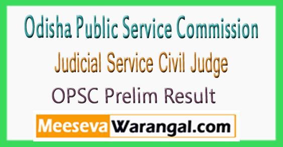 OPSC Judicial Service Civil Judge Prelim Result 2017