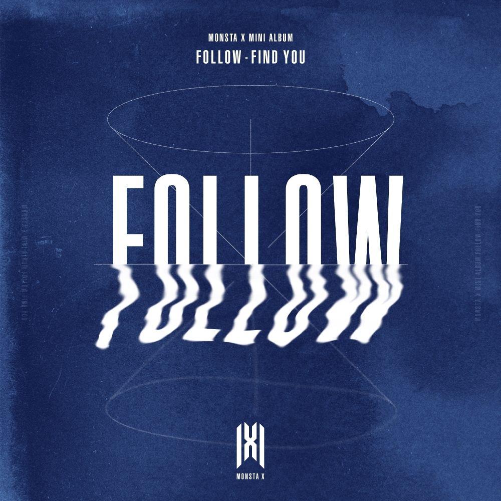 MONSTA X – FOLLOW – FIND YOU – EP (ITUNES MATCH AAC M4A)