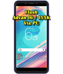 Cara Flashing Advan i6 (i55K) Via PC (Firmware & Tool)