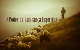 O Poder da Liderança Espiritual