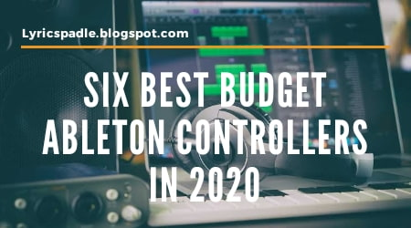 Six Best Budget Ableton Controllers in 2020, Best Ableton Controller, Budget Friendly Ableton Controller, Cheap Ableton Controller