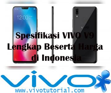 Spesifikasi VIVO V9 Lengkap Beserta Harga di Indonesia