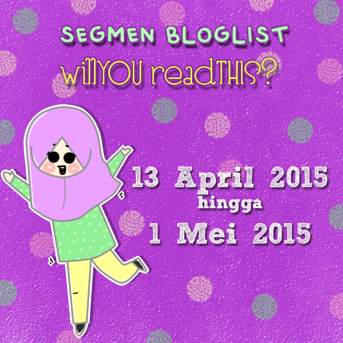 Segmen Bloglist willYOU readTHIS?