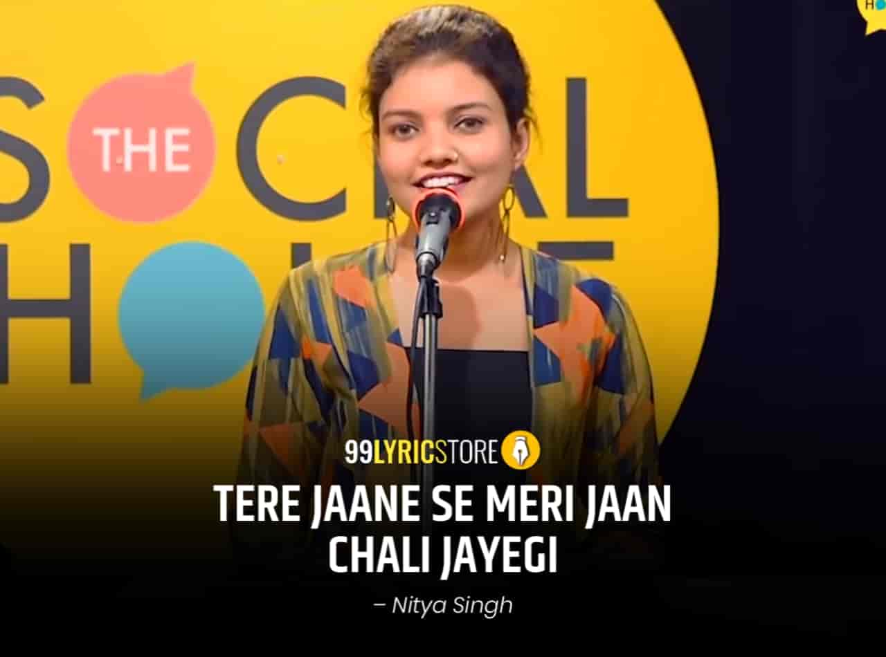 About This Poetry :- This beautiful love poetry  'Tere Jaane Se Meri Jaan Chali Jayegi' for The Social House is performed by Nitya Singh and also written by her which is very beautiful a piece.