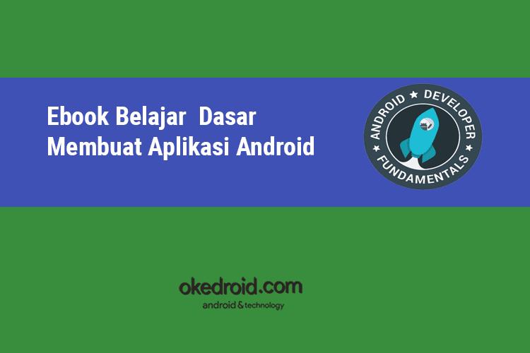 Ebook Gratis Belajar Dasar Membuat Aplikasi Android by Google ...