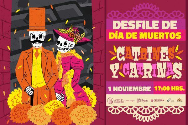 Sé parte del Desfile de Día de Muertos: Catrines y Catrinas