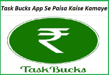 Mobile-Me-Task-Bucks-App-Se-Paisa-Kaise-Kamaye
