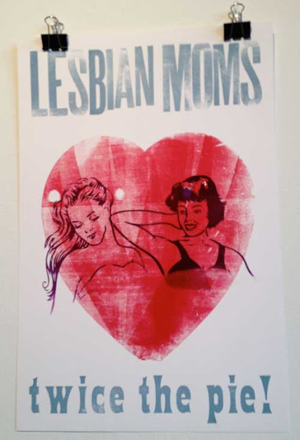 Letterpress poster of two retro-looking illustrated women in bed, overprinted with the words Lesbian Moms - Twice the Pie