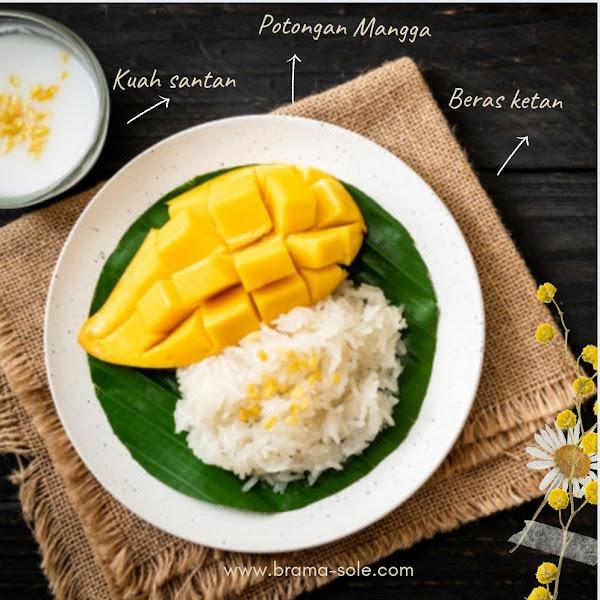 Mango Sticky Rice atau Ketan Mangga