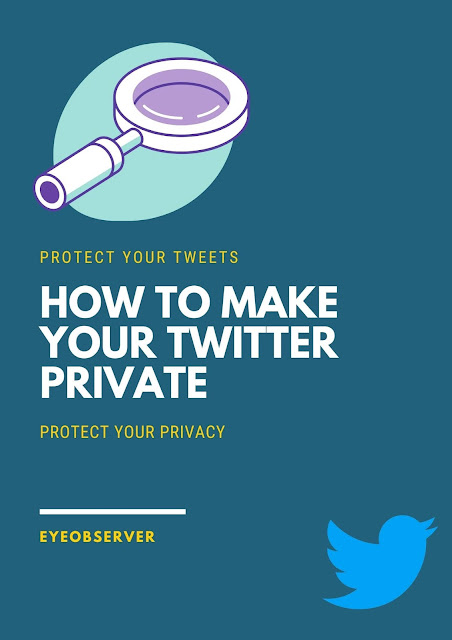 How To Make Your Twitter Private
