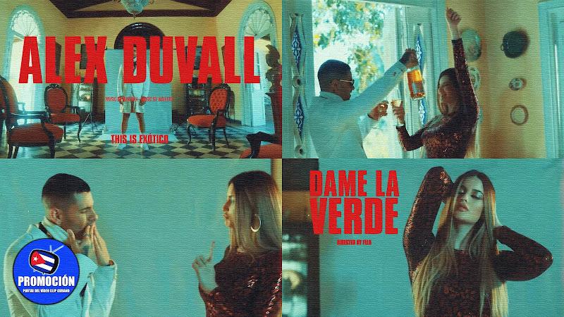 Alex Duvall - ¨Dame la verde¨ - Videoclip - Director: Felo. Portal Del Vídeo Clip Cubano. Música cubana. Reguetón. Cuba.