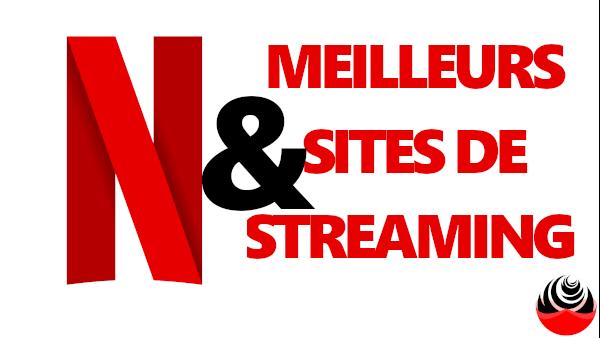 Netflix 2020 avec Meilleurs sites de Steaming