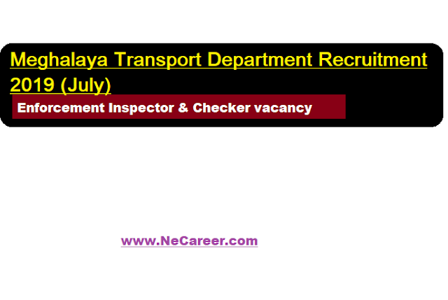 Meghalaya Transport Department Recruitment 2019 (July)