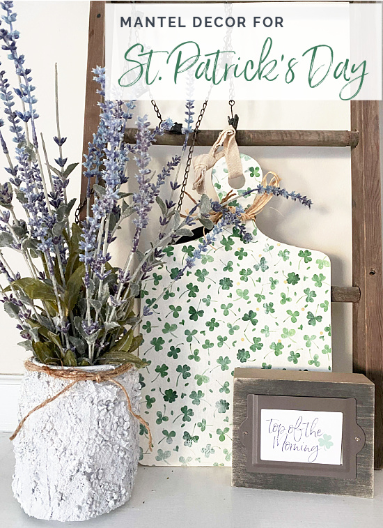 Mantel with ladder, lavender, and a shamrock sign