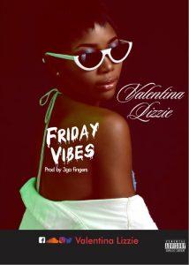 [MUSIC] Valentina Lizzie - Friday vibes