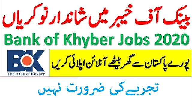 Bank of Khyber Jobs 2020 Apply Online bok.com.pk