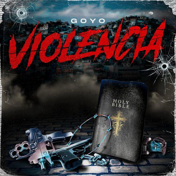 Goyo – Violencia (Single) 2021 (Exclusivo WC)