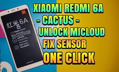 Cara Mengatasi Terkunci Akun Mi Cloud dan FRP Xiaomi Redmi 6A (Cactus) Premium File ONE CLICK TESTED